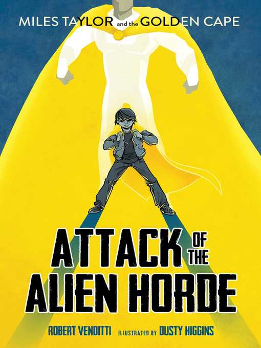 Title details for Attack of the Alien Horde by Robert Venditti - Wait list