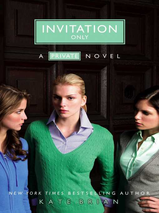 Title details for Invitation Only by Kate Brian - Available