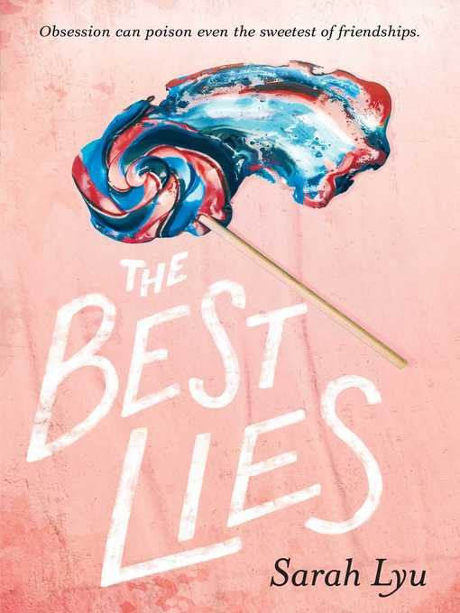 Title details for The Best Lies by Sarah Lyu - Wait list