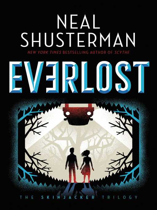 Title details for Everlost by Neal Shusterman - Available