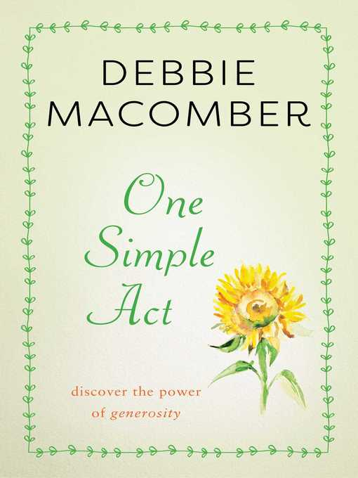 Title details for One Simple Act by Debbie Macomber - Available