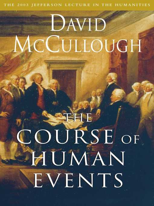 Title details for The Course of Human Events by David McCullough - Wait list