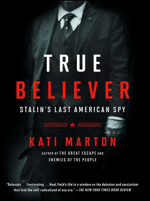 Title details for True Believer by Kati Marton - Wait list