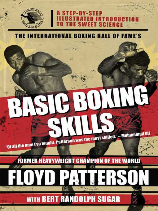 Title details for The International Boxing Hall of Fame's Basic Boxing Skills by Floyd Patterson - Wait list