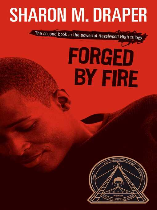 Title details for Forged by Fire by Sharon M. Draper - Wait list