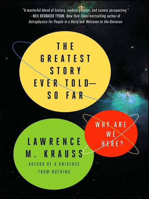 Title details for The Greatest Story Ever Told—So Far by Lawrence M. Krauss - Wait list