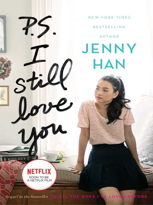 Title details for P.S. I Still Love You by Jenny Han - Wait list