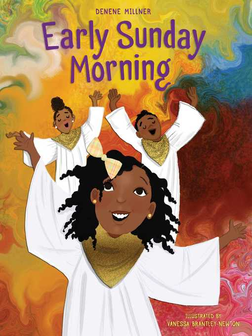 Title details for Early Sunday Morning by Denene Millner - Available