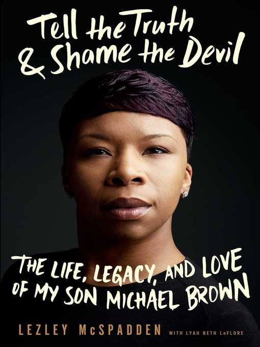 Title details for Tell the Truth & Shame the Devil by Lezley McSpadden - Available