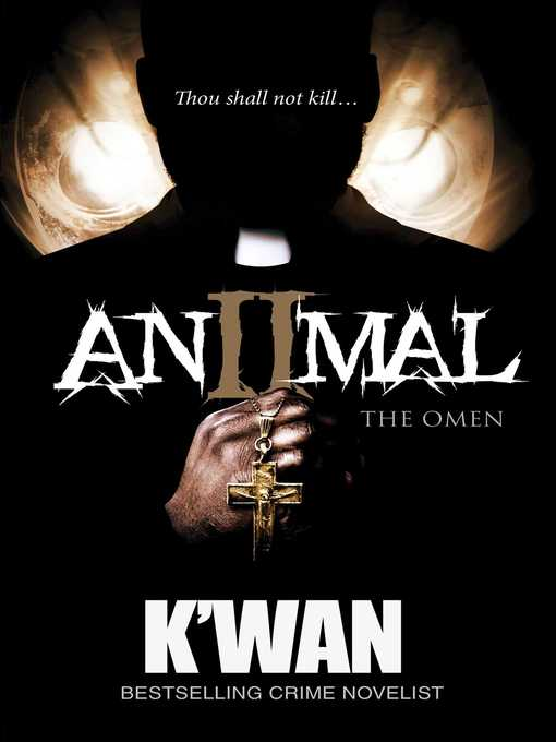 Title details for Animal 2 by K'wan - Available