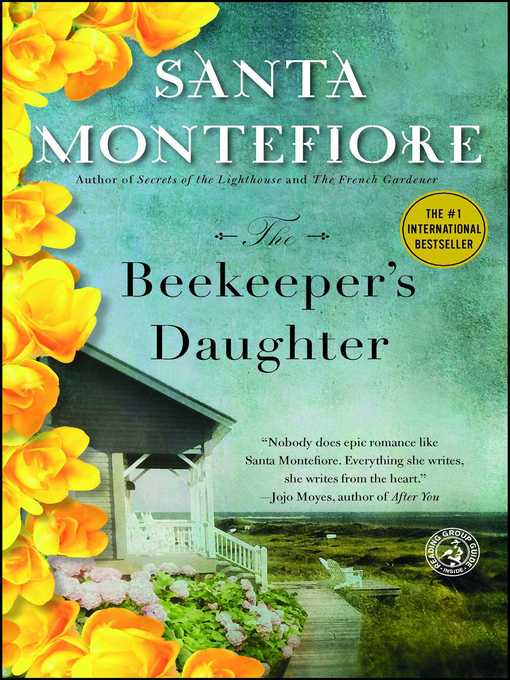 Title details for The Beekeeper's Daughter by Santa Montefiore - Available