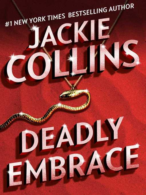 Title details for Deadly Embrace by Jackie Collins - Wait list