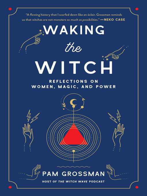 Title details for Waking the Witch by Pam Grossman - Available
