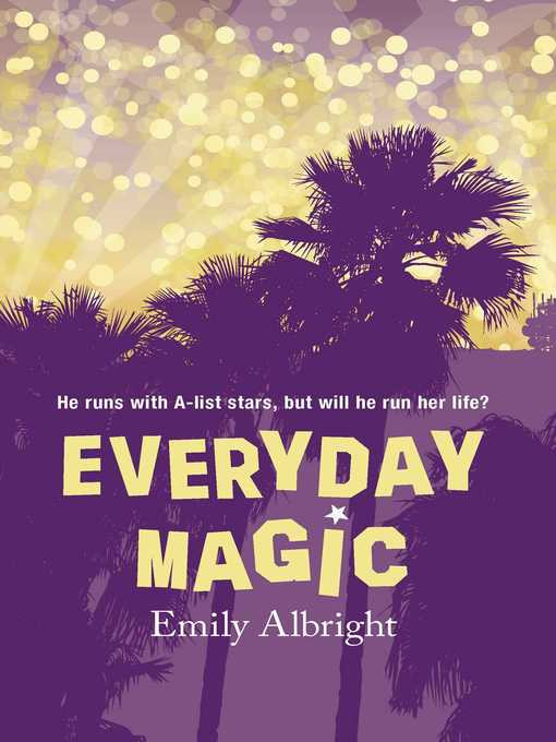 Title details for Everyday Magic by Emily Albright - Wait list
