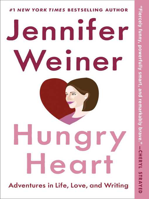 Title details for Hungry Heart by Jennifer Weiner - Available