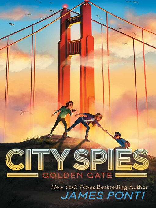 Title details for Golden Gate by James Ponti - Wait list