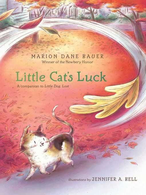 Title details for Little Cat's Luck by Marion  Dane Bauer - Available