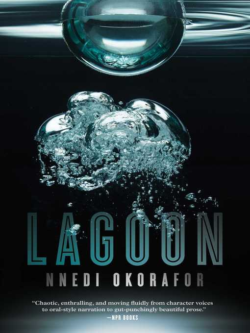 Title details for Lagoon by Nnedi Okorafor - Wait list