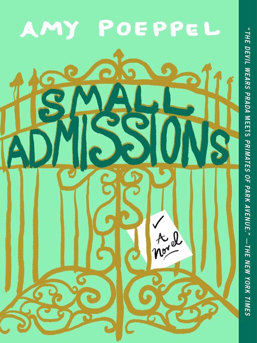 Title details for Small Admissions by Amy Poeppel - Available