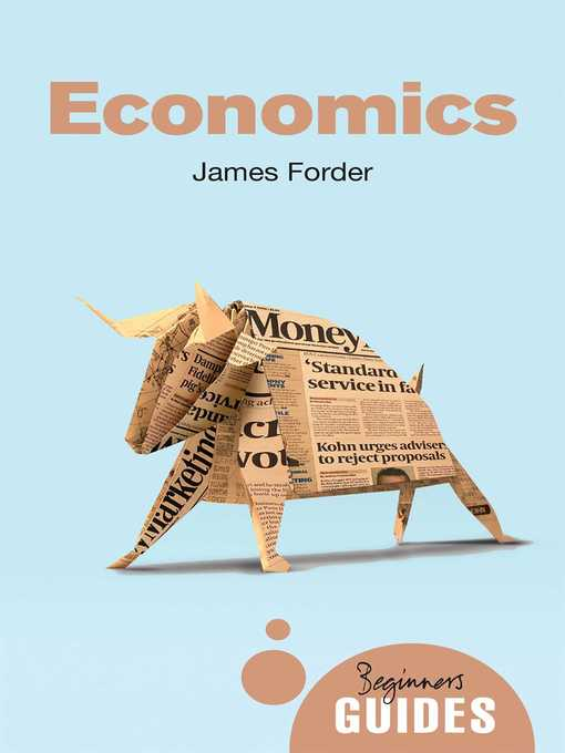 Title details for Economics by James Forder - Available