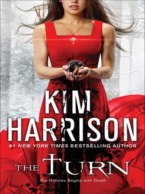 Title details for The Turn by Kim Harrison - Available