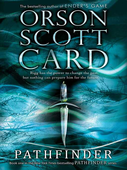 Title details for Pathfinder by Orson Scott Card - Wait list