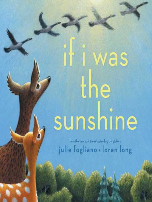 Title details for If I Was the Sunshine by Julie Fogliano - Available