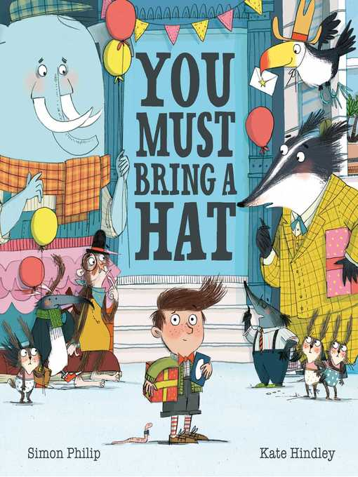 Title details for You Must Bring a Hat by Kate Hindley - Wait list