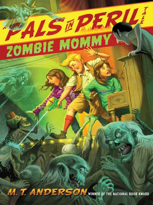 Title details for Zombie Mommy by M.T. Anderson - Available