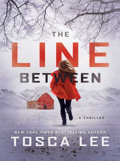 Title details for The Line Between by Tosca Lee - Wait list