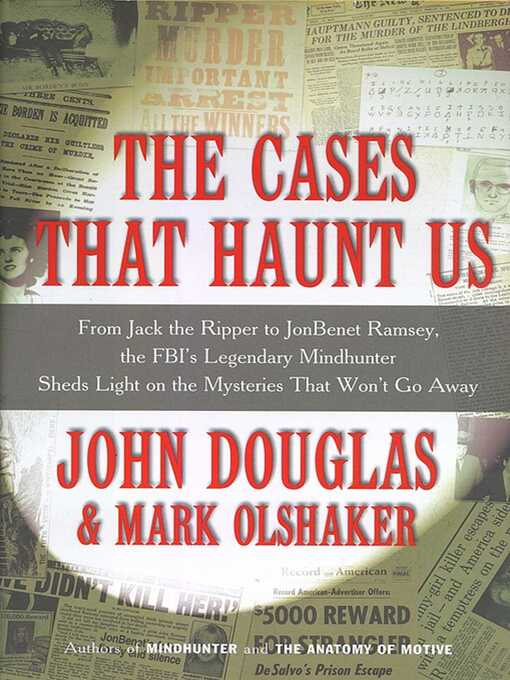 Title details for The Cases That Haunt Us by Mark Olshaker - Available