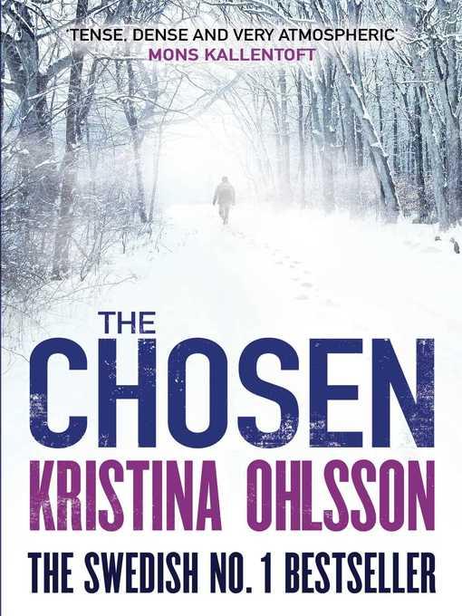 Title details for The Chosen by Kristina Ohlsson - Wait list