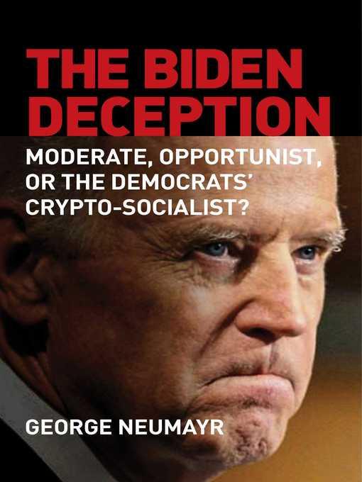 Title details for The Biden Deception by George Neumayr - Wait list