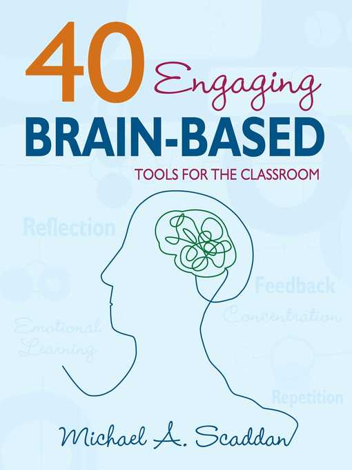 Title details for 40 Engaging Brain-Based Tools for the Classroom by Michael A. Scaddan - Wait list