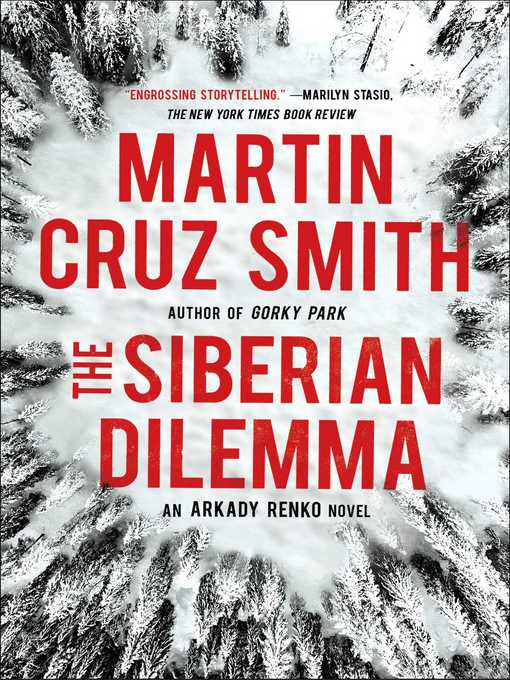 Title details for The Siberian Dilemma by Martin Cruz Smith - Available