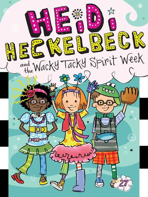 Title details for Heidi Heckelbeck and the Wacky Tacky Spirit Week by Wanda Coven - Wait list