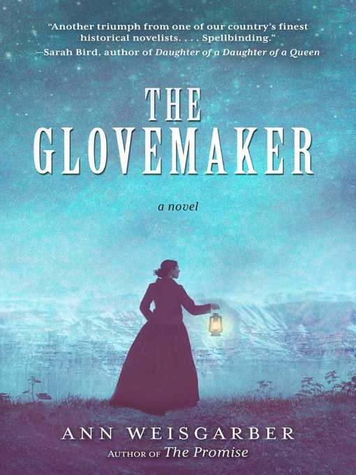 Title details for The Glovemaker by Ann Weisgarber - Available