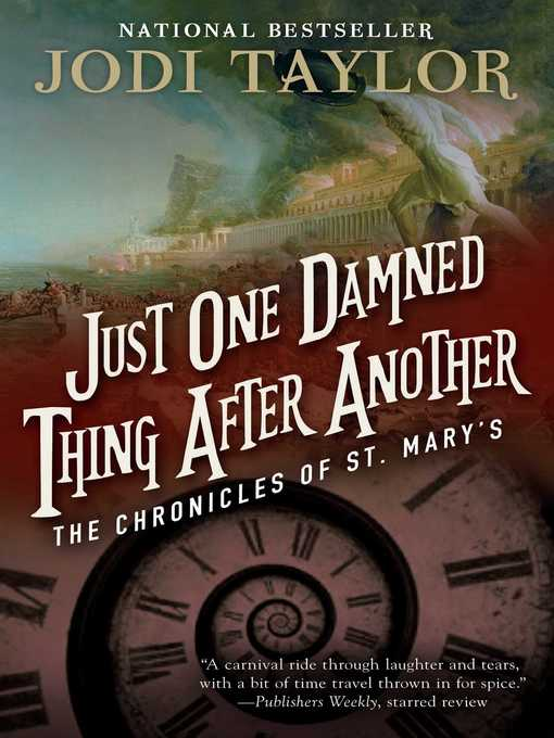 Title details for Just One Damned Thing After Another by Jodi Taylor - Wait list