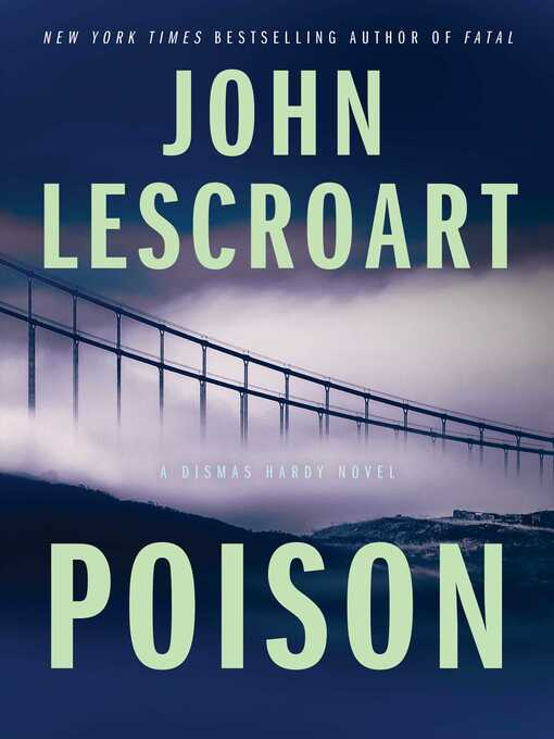 Title details for Poison by John Lescroart - Wait list