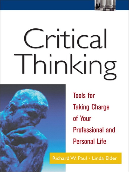 Title details for Critical Thinking by Richard Paul - Wait list