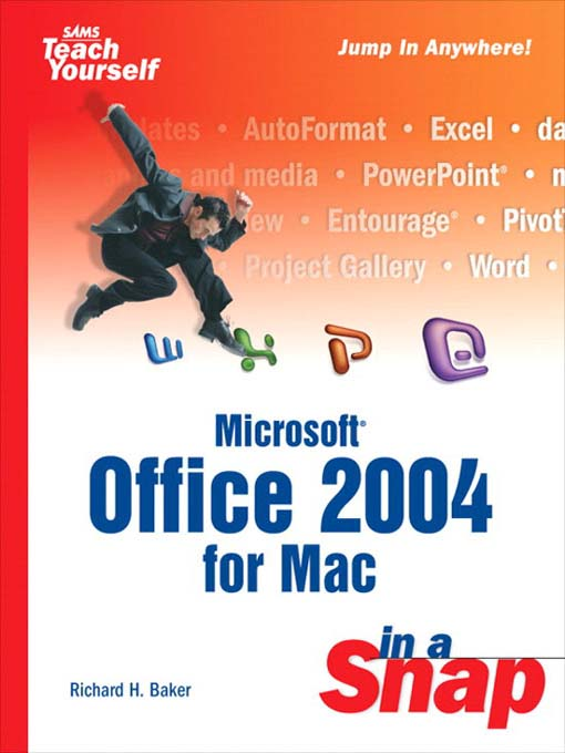 Title details for Microsoft Office 2004 for Mac in a Snap by Richard H. Baker - Available