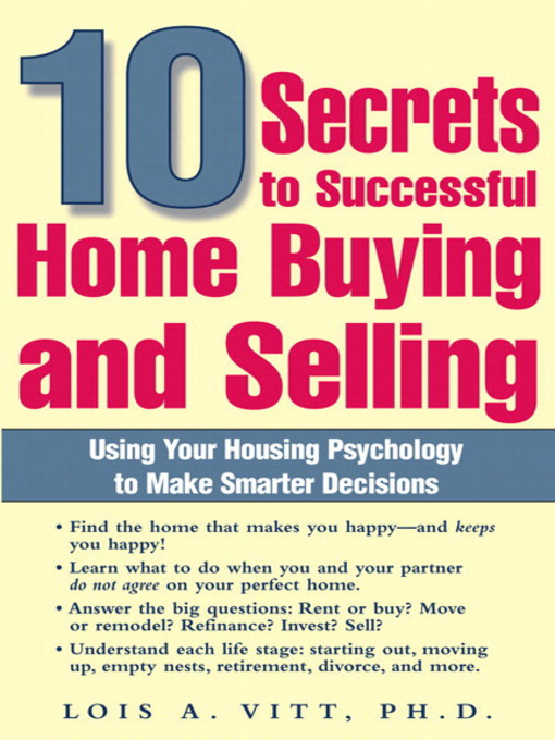 Title details for 10 Secrets to Successful Home Buying and Selling by Lois A. Vitt - Available