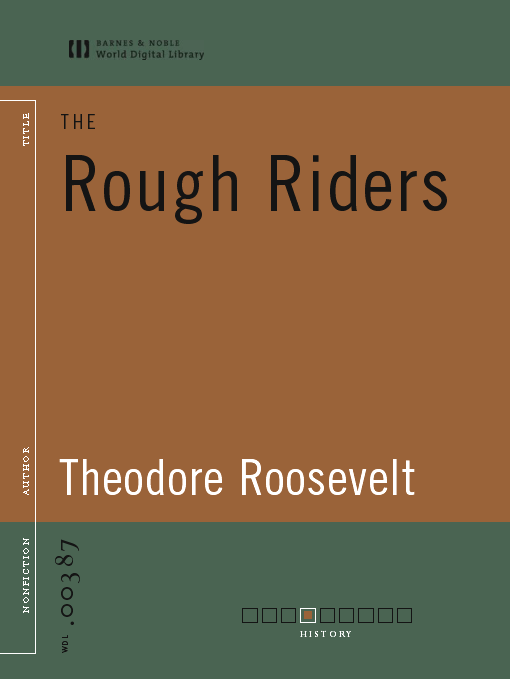 Title details for The Rough Riders (World Digital Library Edition) by Theodore Roosevelt - Available
