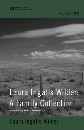 Cover of Laura Ingalls Wilder: A Family Collection (World Digital Library Edition)