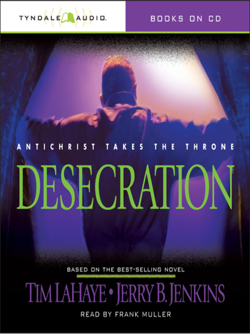 Title details for Desecration by Tim LaHaye - Wait list