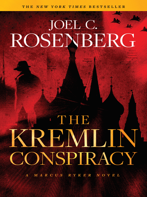 Title details for The Kremlin Conspiracy by Joel C. Rosenberg - Available