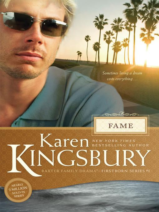 Title details for Fame by Karen Kingsbury - Available