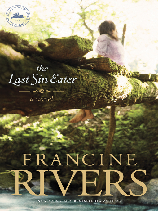 Title details for The Last Sin Eater by Francine Rivers - Wait list