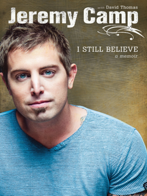 Title details for I Still Believe by Jeremy Camp - Wait list
