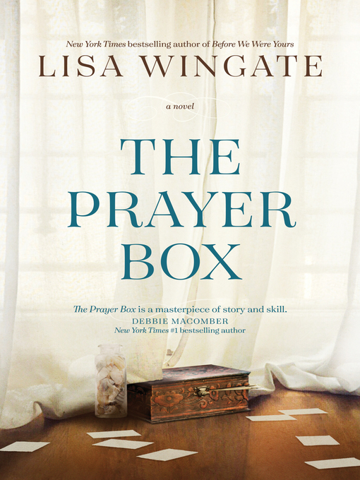 Title details for The Prayer Box by Lisa Wingate - Available